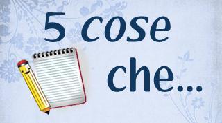 5 Cose Che... #59: 5 Scrittori che mi piacerebbe intervistare