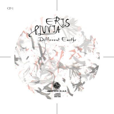 Eris Pluvia – Different Earths, di Alberto Sgarlato