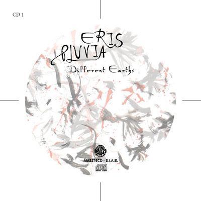 Eris Pluvia – Different Earths, di Alberto Sgarlato