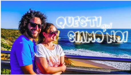 """Dalla Sicilia all'Australia per una vita in viaggio. L'intervista a """"Questi qui siamo noi""""."""