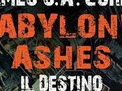 SEGNALAZIONE Babylon's Ashes. destino James S.A. Corey Fanucci Editore