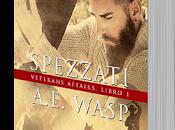 """Anteprima: """"SPEZZATI"""" Wasp"""