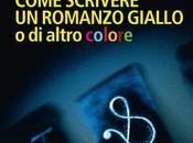 Come scrivere romanzo giallo altro colore Hans Tuzzi