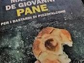 Pane Bastardi Pizzofalcone Giovanni)