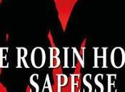 Segnalazione ROBIN HOOD SAPESSE Cristina Biolcati