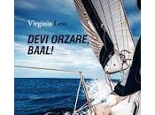 Devi orzare, Baal! Virginia Less
