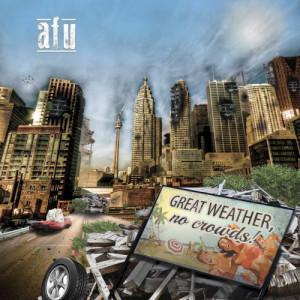 Afu – Great Weather No Crowds