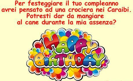 Auguri Di Buon Compleanno Divertenti Frasi Immagini Cartoline E