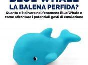 Blue Whale: Balena Perfida? Incontro Centobuchi (AP)