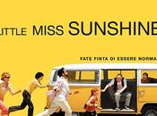 "Recensione: ""Little Miss Sunshine"""