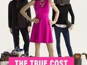 Documentari moda: True Cost #PensaPulito