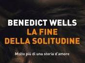 Recensione: fine della solitudine, Benedict Wells