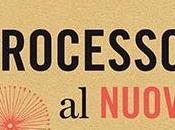 """""""processo nuovo"""", (ri)leggere errori italicamente diffusi"""