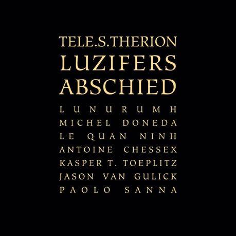 Tele.s.therion sta per tornare con Luzifers Abschied: a voi degli estratti