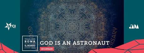 GOD IS AN ASTRONAUT @Villa Ada, Roma, 10.07.2017