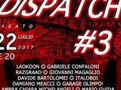Sabato luglio Bologna terzo Discomfort Dispatch