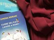 Recensione 'Cuore delicato, lavare mano' Simona Morani Giunti