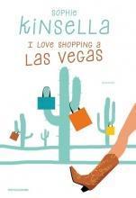 I Love Shopping s Las Vegas - Sophie Kinsella