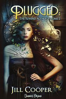 Anteprima: Plugged (The Rewind Agency Vol. I) di Jill Cooper