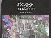 Recensione Spelonca delle Stalattiti Jacopo Martinello
