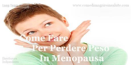 rimedi per perdere peso in menopausa