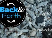 Back&Forth: Luglio Agosto
