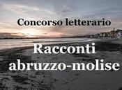 """prima edizione Concorso letterario """"Racconti Abruzzo-Molise"""""""
