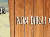 """Recensione """"Non dirgli manca"""" Alessandra Angelini"""