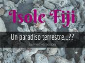 Viaggio alle Fiji: paradiso terrestre…??