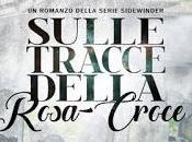 Anteprima: Sulle tracce della Rosa Croce Abigail Roux