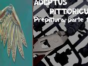 Adeptus Pittoricus: Prepittura, parte