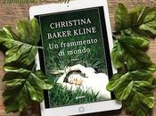 Recensione frammento mondo' Christina Baker Kline Giunti