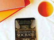 [Recensione] L'assassinio Socrate Marcos Chicot