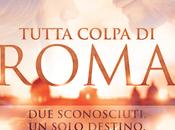 [Cover Reveal] Tutta colpa Roma Dennis Blake