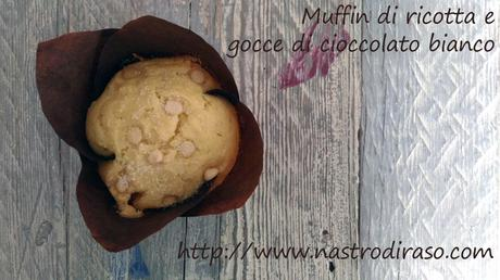 Muffin di ricotta con gocce di cioccolato bianco