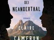 L'ultima Neanderthal Claire Cameron