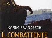 Recensione combattente Karim Franceschi