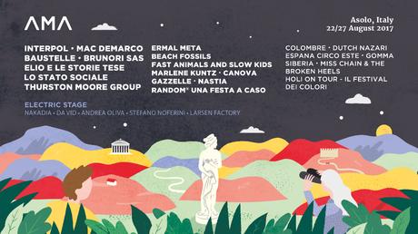 AMA MUSIC FESTIVAL   al via il festival di Asolo (Tv) con Interpol, Mac DeMarco, Elio e le Storie Tese, Baustelle, Brunori Sas