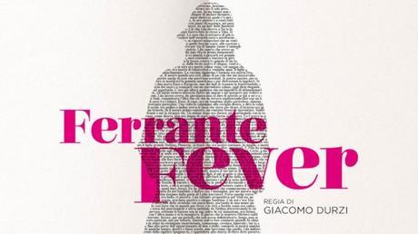 Ferrante Fever: le ragioni del successo internazionale, inaspettato, de L'amica geniale