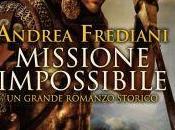 Anteprima: Missione impossibile Andrea Frediani