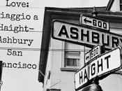 Summer Love: viaggio nella storia Haight Ashbury, Francisco