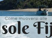 Come muoversi Isole Fiji: itinerario
