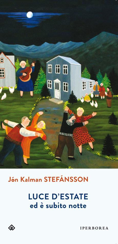 """Luce d'estate, ed è subito notte"", di Jón Kalman Stefánsson"