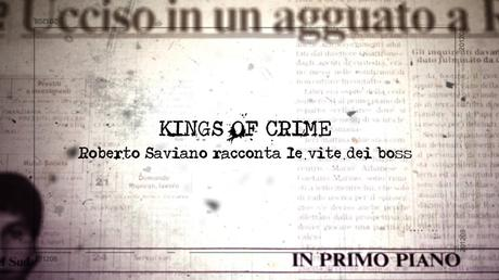 Roberto Saviano su NOVE racconta le vite dei Boss | Kings of Crime