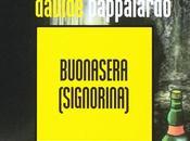 Buonasera (signorina) Davide Pappalardo