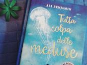 Recensione: Tutta colpa delle meduse, Benjamin