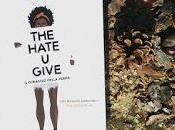 Recensione: hate give Angie Thomas