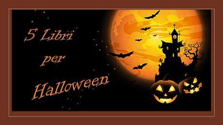5 Libri per Halloween