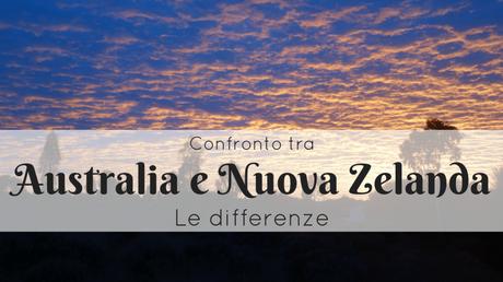 Confronto tra Australia e Nuova Zelanda: le differenze