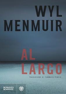 Anteprima: Al largo di Wyl Menmuir